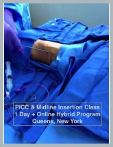 PICC & Midline Insertion Classes: 1 Day Workshops +Online (Basic to  Advanced Program) Queens, New York (21 CNE contact hours) Promotion through July: $550.00, Regular: $600.00   Next Date: July 26th, 2015. Click Here to Sign Up Now or Click Here to Go to Class Page Discounts automatically applied upon checkout (1 per attendee): Early Bird for sign up 3 weeks or more prior: July sale $495.00. Sign up 3 or more together for group rate.