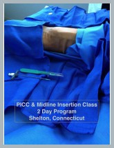 PICC & Midline Insertion Classes: 2 Day Workshops Shelton, Connecticut (15 CNE contact hours) Promotion through July: $600.00, Regular: $685.00   Next Dates: May 29th & 30th, July 11th & 12th, Aug 21st & 22nd, Sept 25th & 26th, and Nov 6th & 7th, 2015. Click Here to Sign Up Now or  Click Here to Go to Class Page Discounts automatically applied upon checkout (1 per attendee): Early Bird for sign up 3 weeks or more prior: July sale $510.00; Early Bird August through November: $650.00. Sign up 3 or more together for group rate.