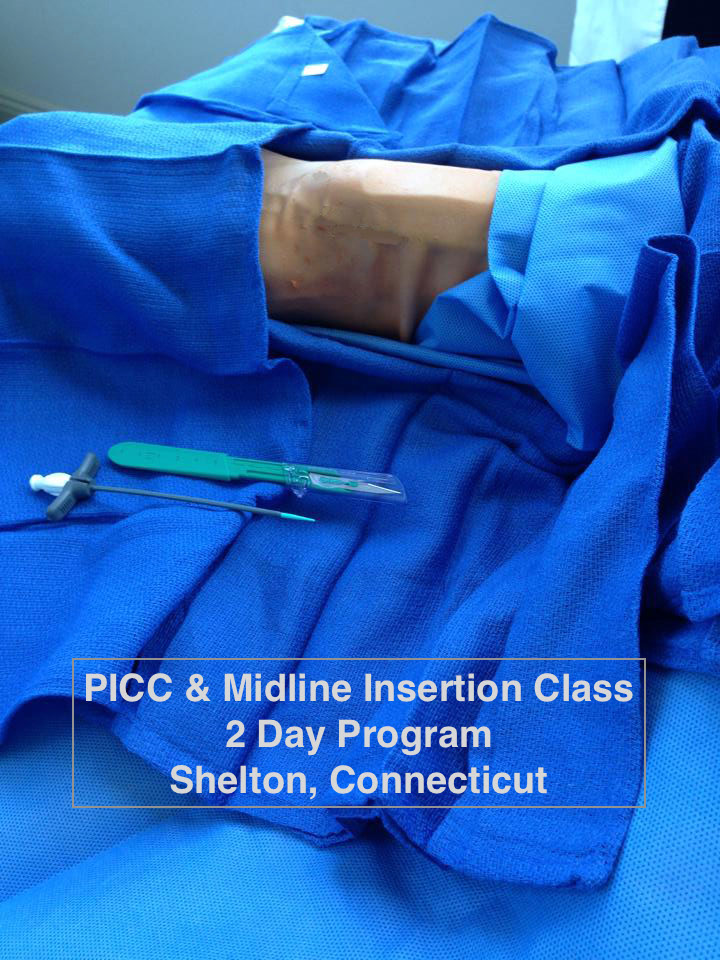 Picc Insertion Training Online And Live Picc Classes Needed For